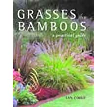 Grasses and Bamboos: A Practical Guide