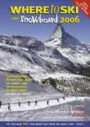 Where to Ski and Snowboard 2006