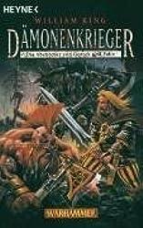 Dämonenkrieger. Wahrhammer. Die Abenteuer von Gotrek und Felix 5 (Warhammer - Die Abenteuer von Gotrek und Felix, Band 29135)