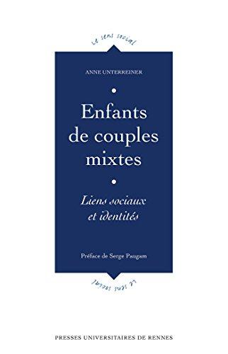 Enfants de couples mixtes - Liens sociaux et identits