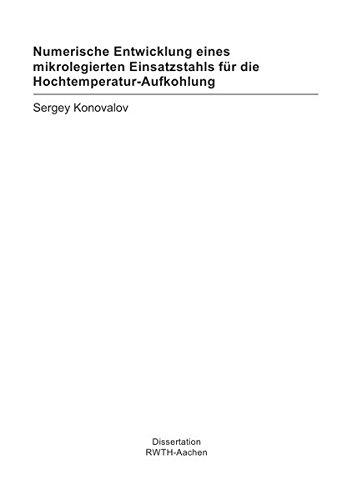 Numerische Entwicklung eines mikrolegierten Einsatzstahls für die Hochtemperatur-Aufkohlung