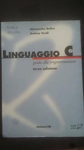 Linguaggio C. Guida alla programmazione