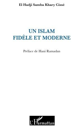 Un islam fidèle et moderne