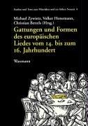 Gattungen und Formen des europäischen Liedes vom 14. bis zum 16. Jahrhundert. Internationale Tagung vom 9. bis 12. Dezember 2001 in Münster