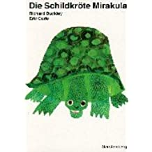 Eric Carle - German: Die Schildkrote Mirakula