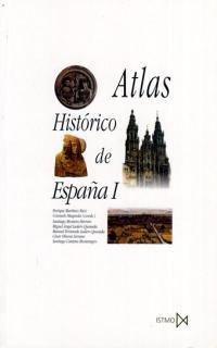 Atlas histórico de España I (Fundamentos) por Santiago Cantera Montenegro