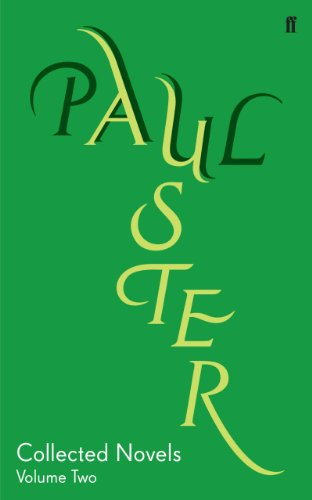 Collected Novels Volume 2 (Complete Works of Paul Auster)