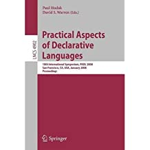 Practical Aspects of Declarative Languages: 10th International Symposium, PADL 2008, San Francisco, CA, USA, January 7-8, 2008, Proceedings (Lecture Notes in Computer Science) (Paperback) - Common