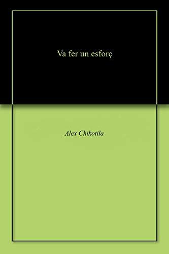 Va fer un esforç (Catalan Edition)