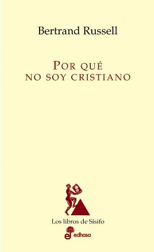 Por qué no soy cristiano (Los libros de Sísifo) por Bertrand Russell