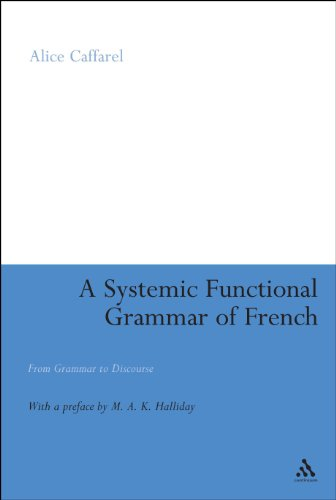 a-systemic-functional-grammar-of-french-from-grammar-to-discourse