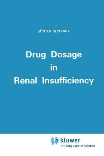 Drug Dosage in Renal Insufficiency (English Edition)