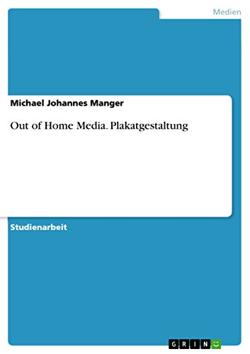 Out of Home Media. Plakatgestaltung
