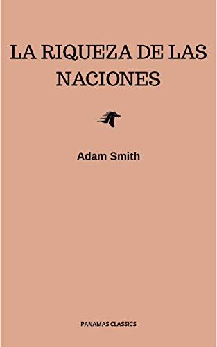 La riqueza de las naciones por Adam Smith