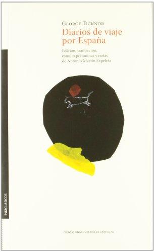 Diarios De Viaje Por España (Clásicos/ Textos. 1) por George Ticknor
