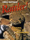 Rattler!: A Natural History of Rattlesnakes