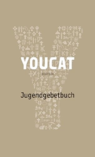 YOUCAT Jugendgebetbuch (Katholische Gebet-buch Für Kinder)