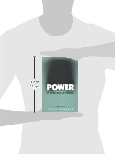 Power: A Philosophical Analysis, Second Edition