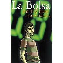 Bolsa En 1/2 Hora, La