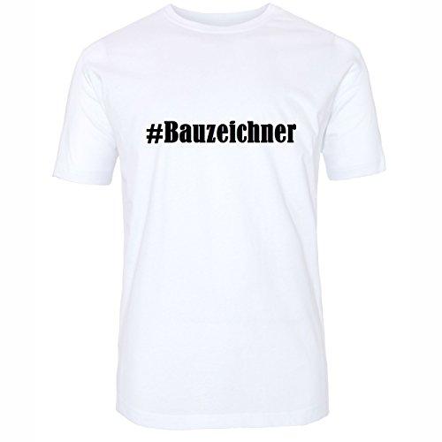 T-Shirt #Bauzeichner Hashtag Raute für Damen Herren und Kinder ... in den Farben Schwarz und Weiss Weiß