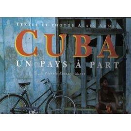 Cuba : Un pays à part