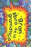 Gran libro de la gramatica, el (Libro Desplegable) por J. / Petty, K. Maizels