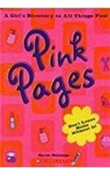 Pink Pages (A Girl's Directory to all things Fun)