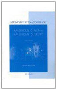 Study Guide to Accompany American Cinema / American Culture Telecourse by John Belton (2009-02-05)