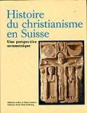 Histoire du christianisme en Suisse