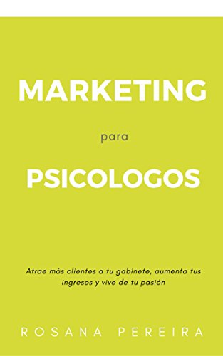 MARKETING PARA PSICÓLOGOS: Atrae más pacientes a tu gabinete ...