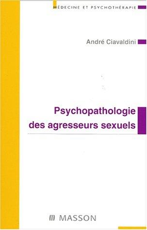 psychopathologie-des-agresseurs-sexuels