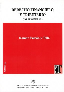 DERECHO FINANCIERO Y TRIBUTARIO (PARTE GENERAL) 2017