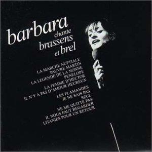 Barbara chante Brassens et Brel / Barbara | Barbara. Interprète
