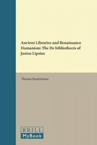 ANCIENT LIB & RENAISSANCE HUMA (Brill's Studies in Itellectual History) por Thomas Hendrickson