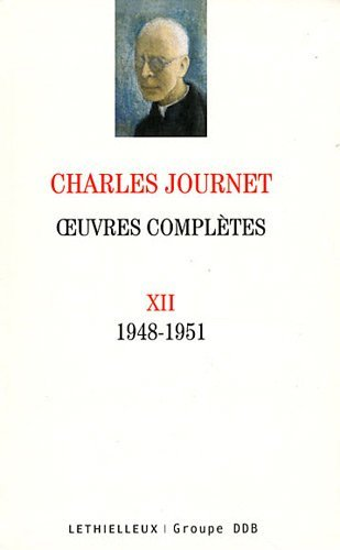 Oeuvres complètes volume XII: 1948-1951