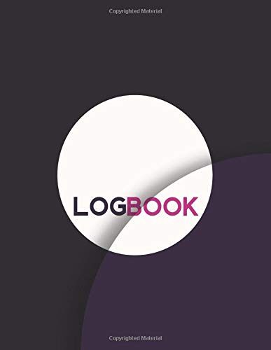 Logbook: Ruled Lined Daily Inventory Book Paper Generic Multipurpose Logbook Journal Record Book Information Sheet, Jotter, Record Books, For ... Pages. (Essential Office Supplies, Band 37)