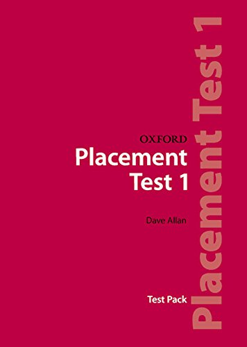 Oxford Placement Tests 1: Pack Revised Ed: Test pack 1 - 9780194309004