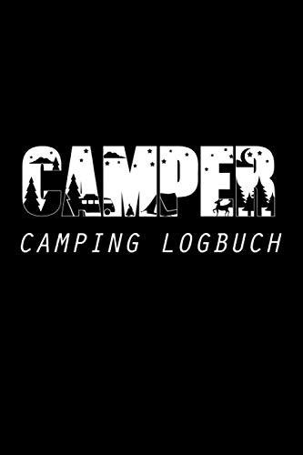 """Camper Camping Logbuch: Wohnmobil Tagebuch Reisemobil Logbuch Reisetagebuch für Camper 6\""""x9\"""" (ca. DIN A5)"""