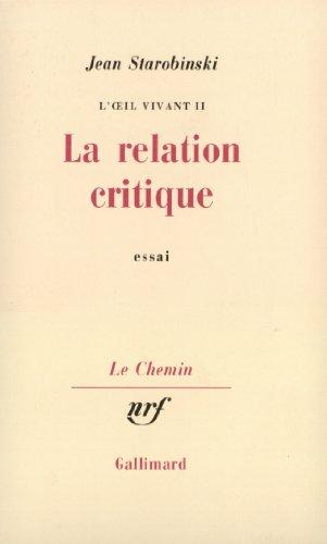 L'œil vivant, II:La Relation critique