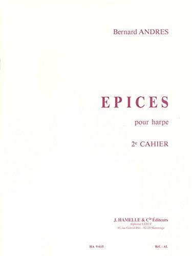 Bernard Andres - Epices pour Harpe, (2<Sup>E</Sup> Cahier) par Bernard Andres