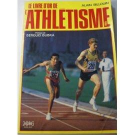 Le livre d'or de l'athletisme. 1985