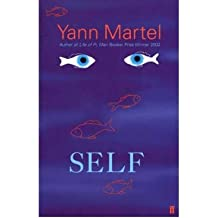 [(Self)] [Author: Yann Martel] published on (April, 2003)