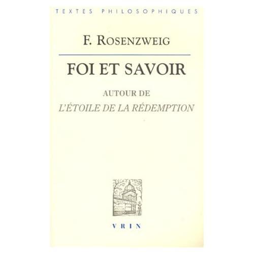Foi et Savoir : Autour de l'étoile de la rédemption