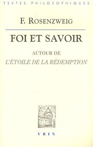 Foi et Savoir : Autour de l'étoile de la rédemption par Franz Rosenzweig