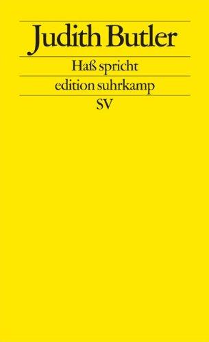 Haß spricht: Zur Politik des Performativen (edition suhrkamp)