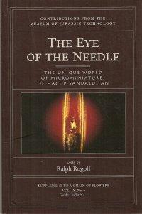 The Eye of the Needle: The Unique World of Microminiatures of Hagop Sandaldjian por Hagop Sandaldjian
