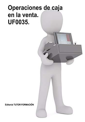 Operaciones de caja en la venta. UF0035. por Carmen Arenal Laza