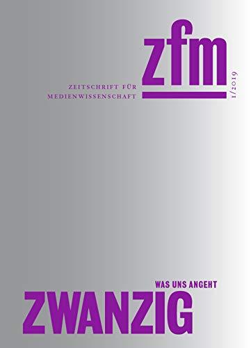 Zeitschrift für Medienwissenschaft 20: Jg. 11, Heft 1/2019: Was uns angeht