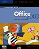 Performing with Microsoft Office 2003