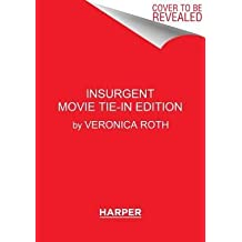 By Roth, Veronica ( Author ) [ Insurgent Movie Tie-In Edition By Feb-2015 Hardcover